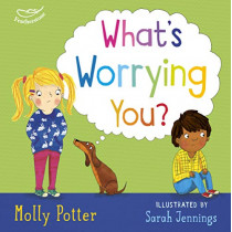 What's Worrying You? by Molly Potter, 9781472949806