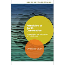 Reeds Introductions: Principles of Earth Observation for Marine Engineering Applications by Christopher Lavers, 9781472949998