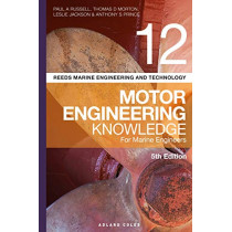 Reeds Vol 12 Motor Engineering Knowledge for Marine Engineers by Paul Anthony Russell, 9781472953445