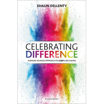 Celebrating Difference by Shaun Dellenty, 9781472961501