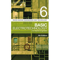Reeds Vol 6: Basic Electrotechnology for Marine Engineers by Christopher Lavers, 9781472963833