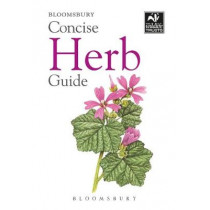 Concise Herb Guide by Bloomsbury, 9781472968272