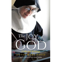The Joy of God: Collected Writings by Mary David, OSB, 9781472971326