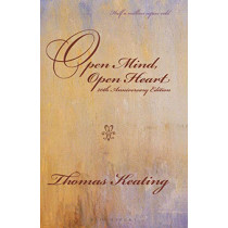 Open Mind, Open Heart 20th Anniversary Edition by Thomas Keating, 9781472972095