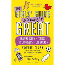 The Girls' Guide to Growing Up Great by Sophie Elkan, 9781472973580