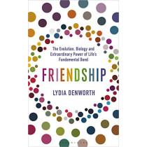 Friendship by Lydia Denworth, 9781472977700
