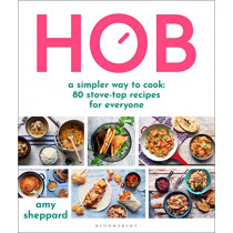 Hob: 80 deliciously simple recipes by Amy Sheppard, 9781472984647