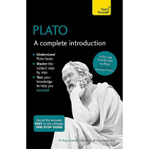 Plato: A Complete Introduction: Teach Yourself by Roy Jackson, 9781473601796