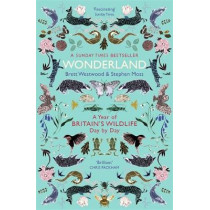 Wonderland: A Year of Britain's Wildlife, Day by Day by Brett Westwood, 9781473609266