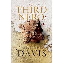 The Third Nero: Flavia Albia 5 (Falco: The New Generation) by Lindsey Davis, 9781473613454