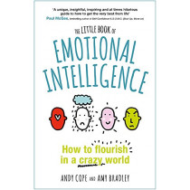 The Little Book of Emotional Intelligence: How to Flourish in a Crazy World by Andy Cope, 9781473636347