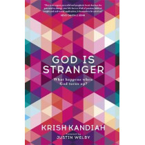 God Is Stranger: Foreword by Justin Welby by Krish Kandiah, 9781473648913
