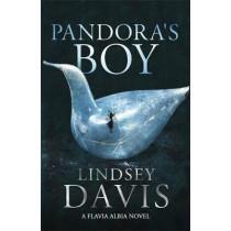 Pandora's Boy: Flavia Albia 6 (Falco: The New Generation) by Lindsey Davis, 9781473658660