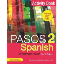 Pasos 2 (Fourth Edition) Spanish Intermediate Course: Activity Book by Martyn Ellis, 9781473664050