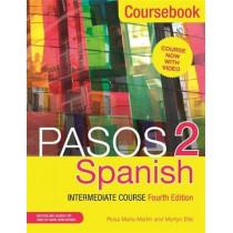Pasos 2 (Fourth Edition) Spanish Intermediate Course: Coursebook by Martyn Ellis, 9781473664067