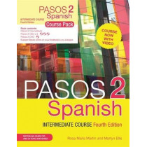 Pasos 2 (Fourth Edition) Spanish Intermediate Course: Course Pack by Martyn Ellis, 9781473664098