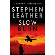 Slow Burn by Stephen Leather, 9781473671973