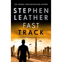 Fast Track by Stephen Leather, 9781473672031
