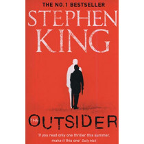 The Outsider: The No.1 Sunday Times Bestseller by Stephen King, 9781473676398