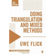 Doing Triangulation and Mixed Methods by Uwe Flick, 9781473912113