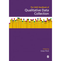 The SAGE Handbook of Qualitative Data Collection by Uwe Flick, 9781473952133