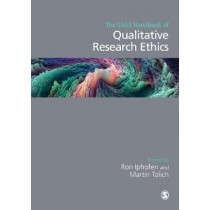 The SAGE Handbook of Qualitative Research Ethics by Ron Iphofen, 9781473970977