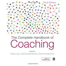 The Complete Handbook of Coaching by Elaine Cox, 9781473973053