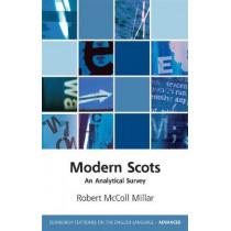 Modern Scots: An Analytical Survey by Robert McColl Millar, 9781474416870