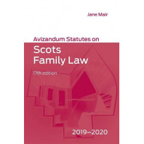 Avizandum Statutes on Scots Family Law: 2019-2020 by Jane Mair, 9781474464659