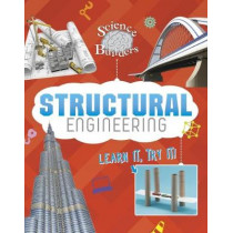 Structural Engineering: Learn It, Try It! by Tammy Enz, 9781474740678