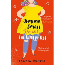 Jemima Small Versus the Universe by Tamsin Winter, 9781474927284