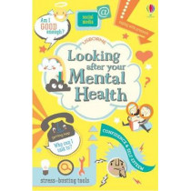 Looking After Your Mental Health by Alice James, 9781474937290