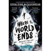 Where the World Ends by Geraldine McCaughrean, 9781474943437