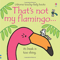 That's not my flamingo... by Fiona Watt, 9781474950473