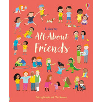 All About Friends by Felicity Brooks, 9781474968386