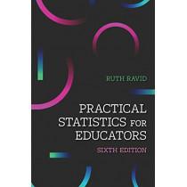 Practical Statistics for Educators by Ruth Ravid, 9781475846812