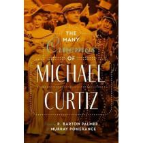 The Many Cinemas of Michael Curtiz by R. Barton Palmer, 9781477315552