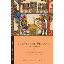 Scents and Flavors: A Syrian Cookbook by Charles Perry, 9781479800810
