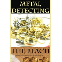 Metal Detecting the Beach by Mark D Smith, 9781482365184