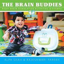 The Brain Buddies: Right Brain Stimulation Activities (0-6years) by Alpa Shah, 9781482830361