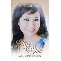 Lilly & Ian: Mouse & Dragon by Ian T Walker, 9781482832204