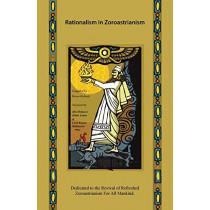 Rationalism in Zoroastrianism by Kersee Kabraji, 9781482850048