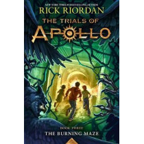 The Trials of Apollo: The Burning Maze by Rick Riordan, 9781484746431