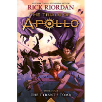The Tyrant's Tomb by Rick Riordan, 9781484746448