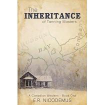 The Inheritance of Tanning Masters by E R Nicodemus, 9781486606627