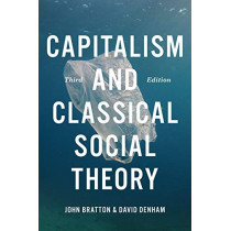 Capitalism and Classical Social Theory by John A. Bratton, 9781487588199