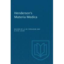 Henderson's Materia Medica by James K W Ferguson, 9781487598518
