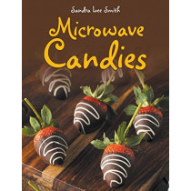 Microwave Candies by Sandra Lee Smith, 9781489710765