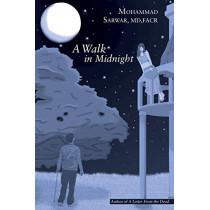 A Walk in Midnight by MD Facr Sarwar, 9781489713445