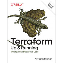 Terraform: Up & Running: Writing Infrastructure as Code by Yevgeniy Brikman, 9781492046905